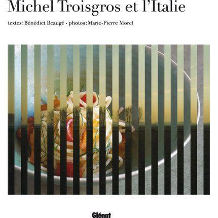 2009-06/michel-troisgros-et-l-italie-afe50d2a62d9eeb7ded45c8f39bf777b2fbde429.jpg