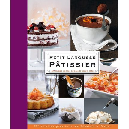 2009-10/le-petit-larousse-patissier-18067a212124010c8d6a9ae7aee11611b8031efb.jpg
