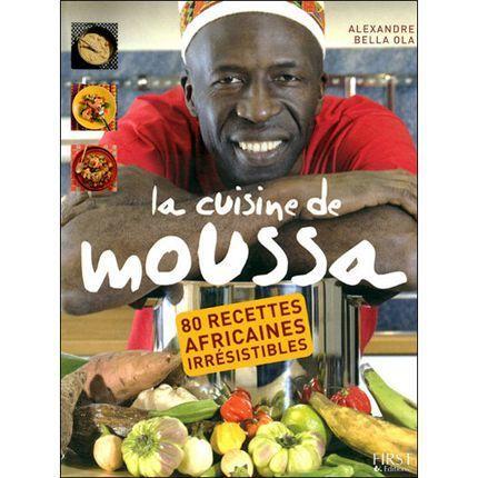 2010-04/la-cuisine-de-moussa-editions-first-661576f748f6442d2a1b69c00e3460cf5bff44fd.jpg
