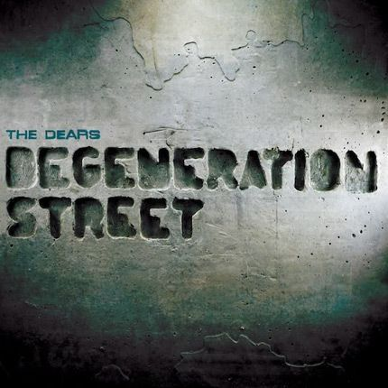 2011-05/the-dears-degeneration-street-7476495f14b17bdf7004c716a46e0f5e1ae39288.jpg