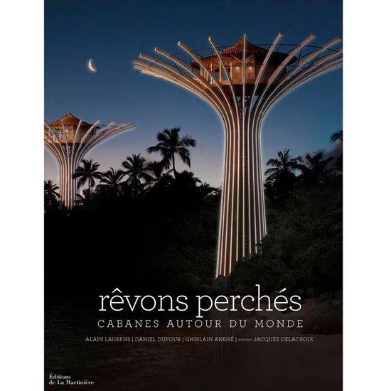 2015-06/revons-perches-cabanes-autour-du-monde-la-martiniere-ce5cc274337ef2df1472211d074e0827ab999462.jpg
