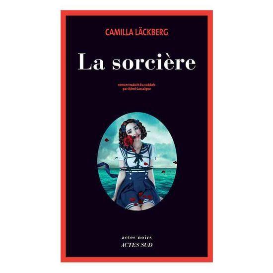 2017-11/la-sorciere-de-camilla-laeckberg-actes-sud-409379d5a8a7cce0f5b9280a32b9adf4057eed35.jpg