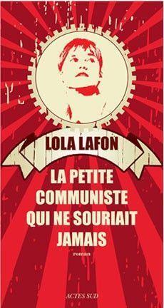 2018-01/1516034527_la-petite-communiste-qui-ne-souriait-jamais-coup-de-coeur-du-samedi-25-janvier-2014-cdc-livre.jpg