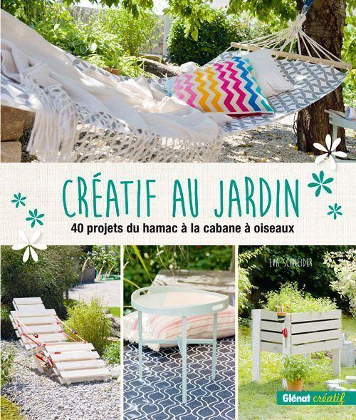 La couverture du livre Créatif au jardin.