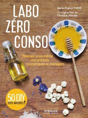 La couverture du livre Labo zéro conso