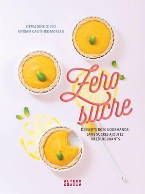 La couverture du livre Zéro sucre