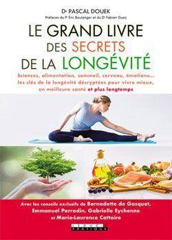 La couverture du Grand livre des secrets de la longévité.