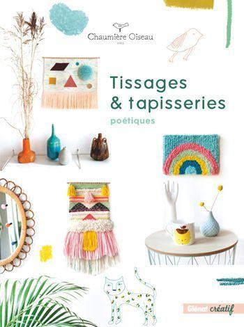 La couverture du livre Tissages et tapisseries.