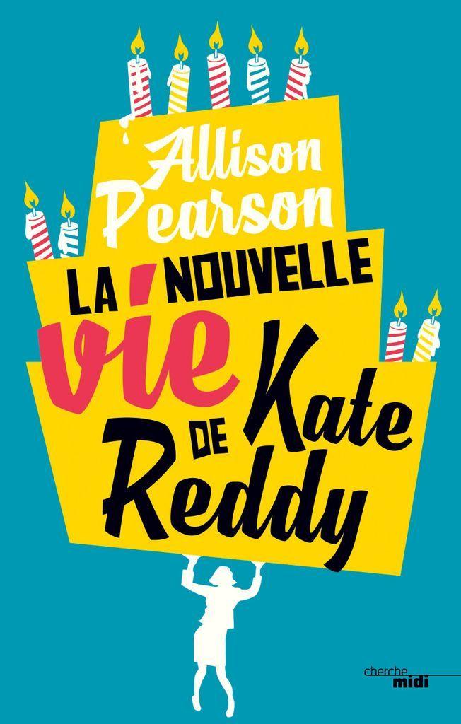 La nouvelle vie de Kate Reddy