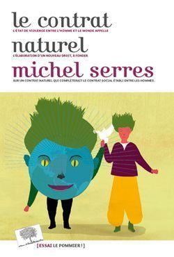 Le contrat Naturel de Michel Serres.