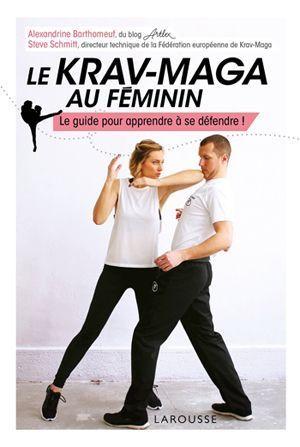 La couverture du livre Le Krav-Maga au féminin.
