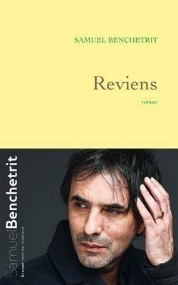 Reviens, de Samuel Benchetrit.