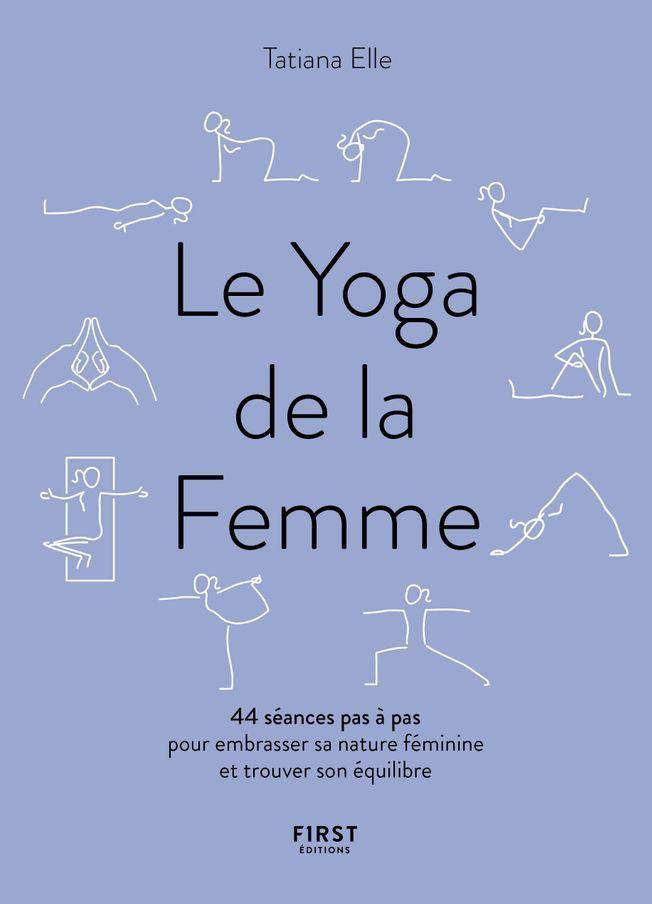 La couverture du livre Le Yoga de la Femme
