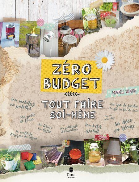 Le livre Zéro budget Tout faire soi-même.