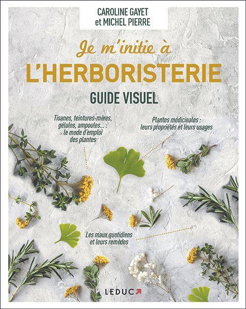 Le livre Je m'initie à l'herboristerie.