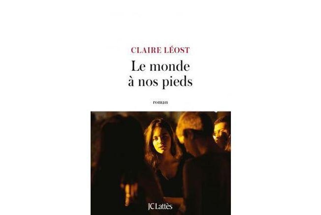 On aime : le livre 'Le monde à nos pieds' de Claire Léost